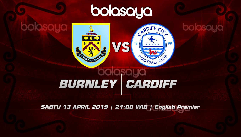Prediksi Taruhan Bola Burnley vs Cardiff 13 April 2019