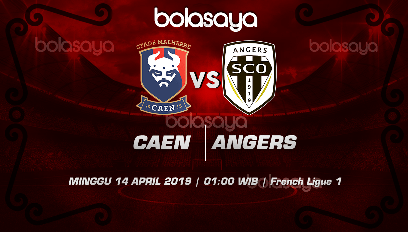 Prediksi Taruhan Bola Caen vs Angers 14 April 2019