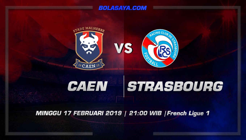 Prediksi Taruhan Bola Caen vs Strasbourg 17 Februari 2019