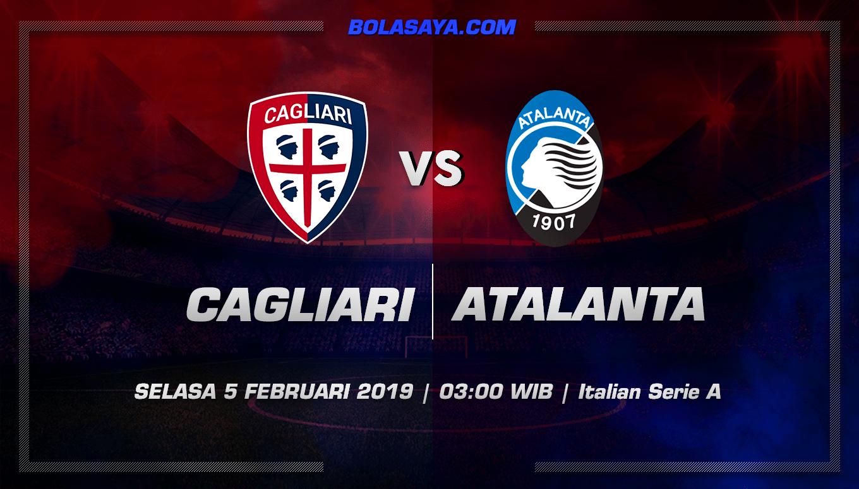 Prediksi Taruhan Bola Cagliari vs Atalanta 5 Februari 2019