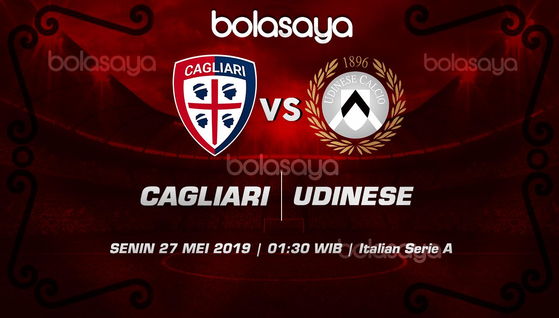 Prediksi Taruhan Bola Cagliari Vs Udinese 27 Mei 2019