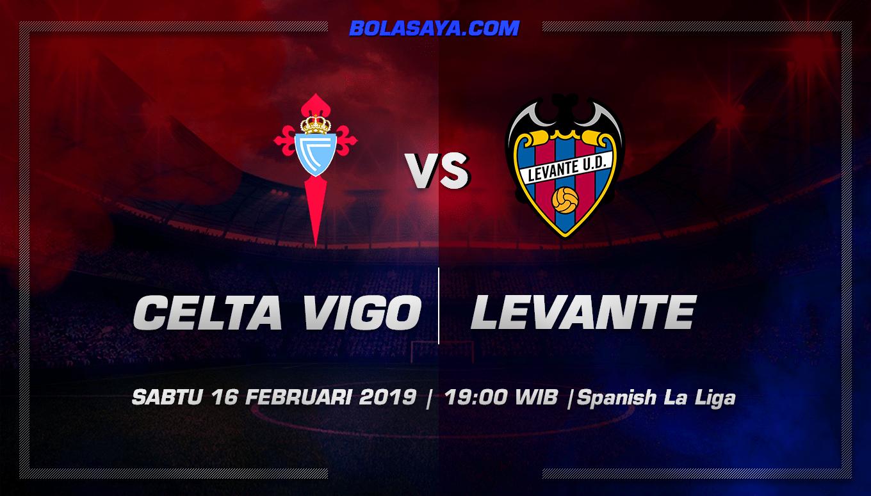 Prediksi Taruhan Bola Celta Vigo vs Levante 16 Februari 2019