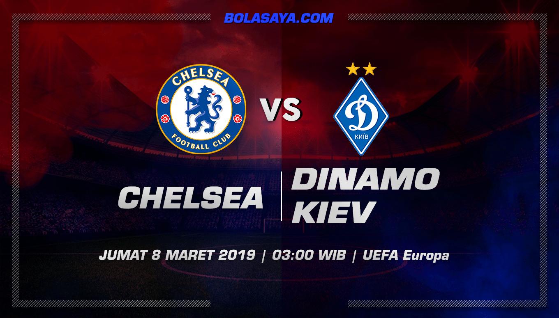 Prediksi Taruhan Bola Chelsea vs Dinamo Kiev 8 Maret 2019