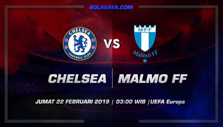 Prediksi Taruhan Bola Chelsea vs Malmo 22 Februari 2019