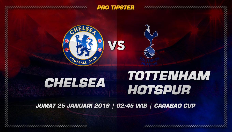 Prediksi Taruhan Bola Chelsea vs Tottenham Hotspur 25 Januari 2019