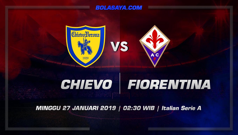 Prediksi Taruhan Bola Chievo vs Fiorentina 27 Januari 2019