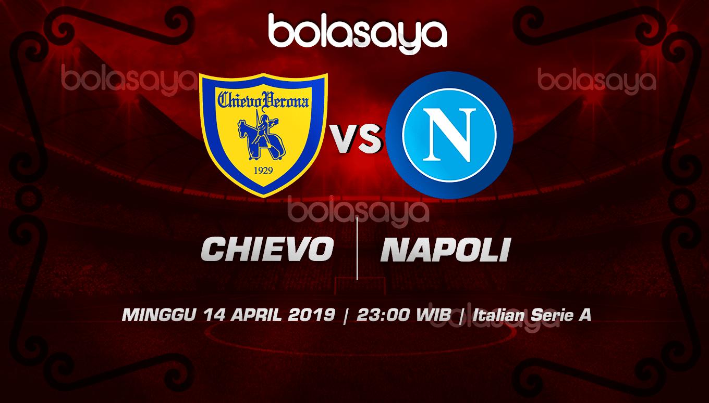 Prediksi Taruhan Bola Chievo vs Napoli  14 April 2019