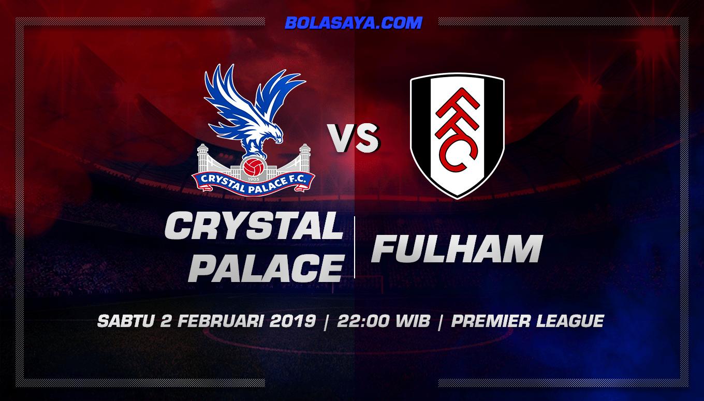 Prediksi Taruhan Bola Crystal Palacevs Fulham 2 Februari 2019