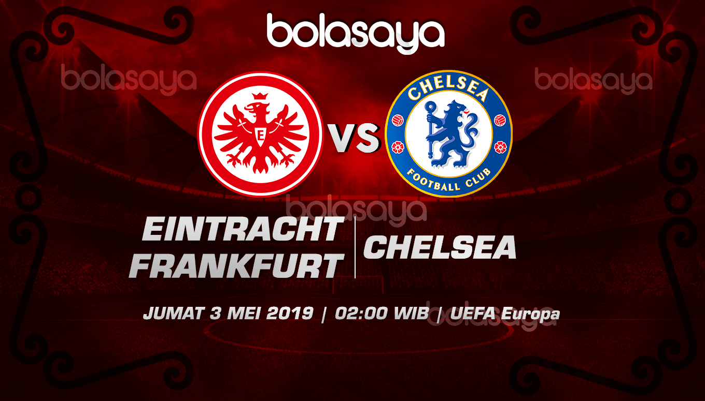 Prediksi Taruhan Bola Eintracht Frankfurt vs Chelsea 3 Mei 2019
