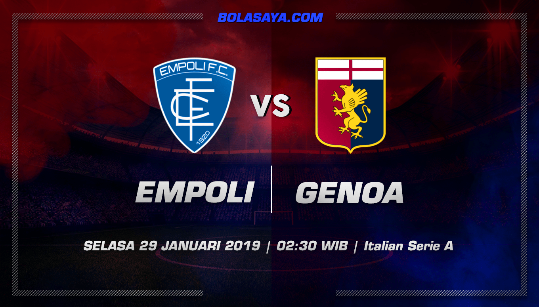 Prediksi Taruhan Bola Empoli vs Genoa 29 Januari 2019
