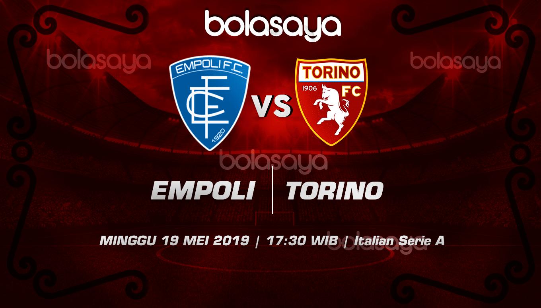 Prediksi Taruhan Bola Empoli vs Torino 19 Mei 2019