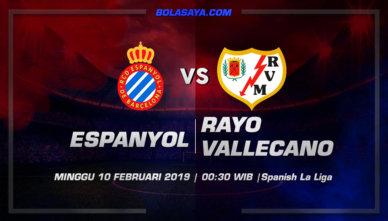 Prediksi Taruhan Bola Espanyol vs Rayo Vallecano 10 Februari 2019