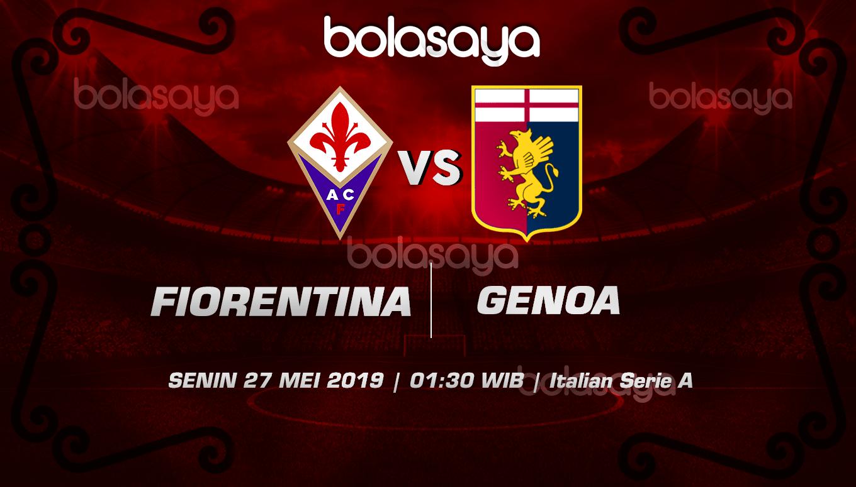Prediksi Taruhan Bola Fiorentina Vs Genoa 27 Mei 2019