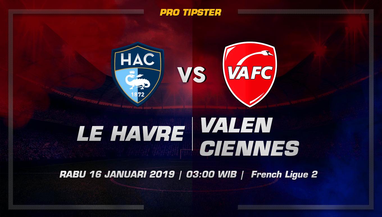 Prediksi Taruhan Bola Le Havre vs Valenciennes 16 Januari 2019