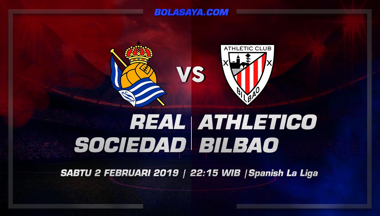 Prediksi Taruhan Bola Real Sociedad vs Ath. Bilbao 2 Februari 2019