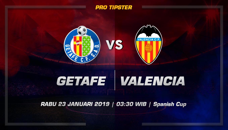 Prediksi Taruhan Bola Getafe vs Valencia 23 Januari 2019