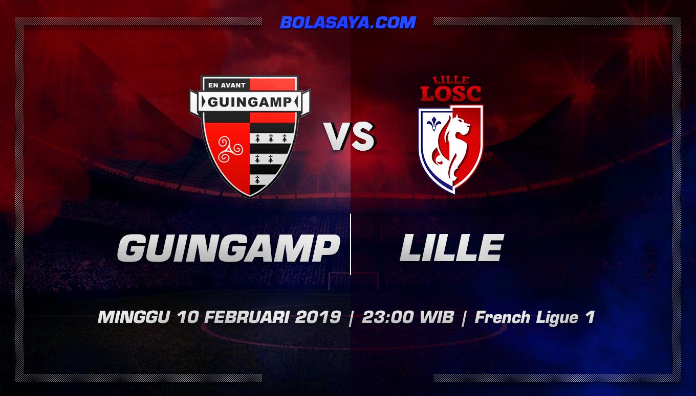 Prediksi Taruhan Bola Guingamp vs Lille 10 Februari 2019