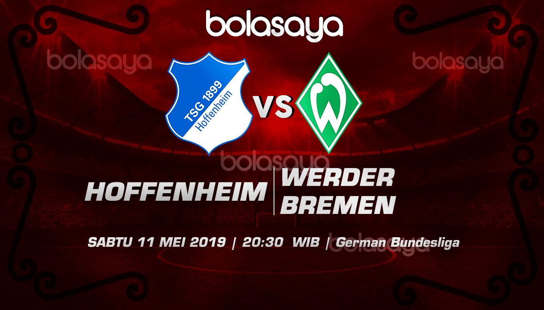 Prediksi Taruhan Bola Hoffenheim vs Werder Bremen 11 Mei 2019
