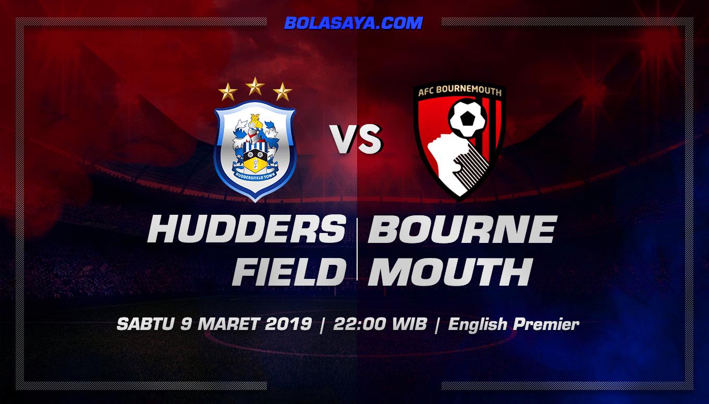 Prediksi Taruhan Bola Huddersfield Town vs Bournemouth 9 Maret 2019