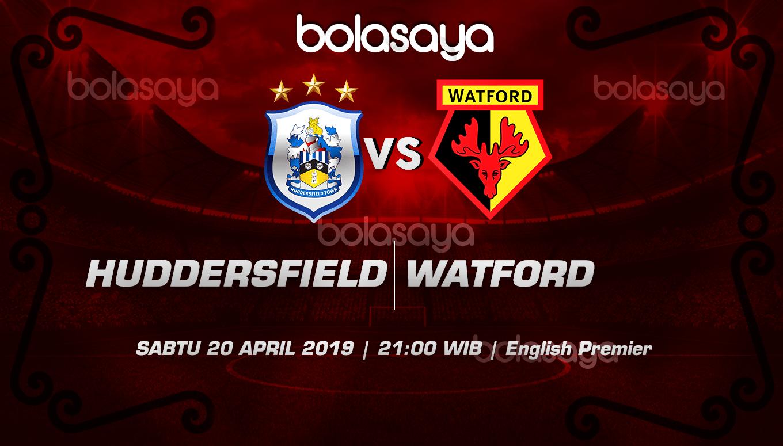 Prediksi Taruhan Bola Huddersfield Town vs Watford 20 April 2019