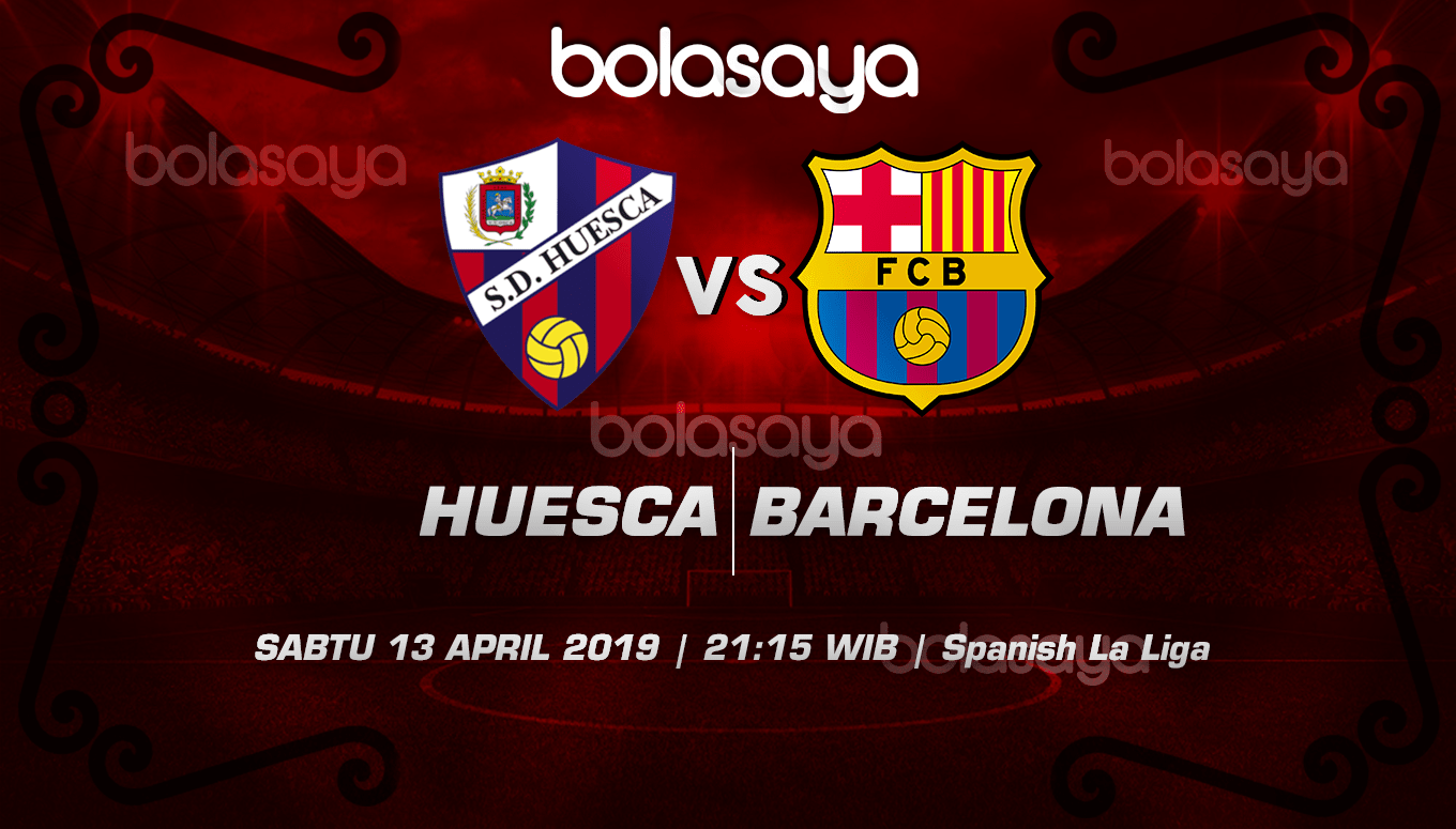 Prediksi Taruhan Bola Huesca vs Barcelona 13 April 2019