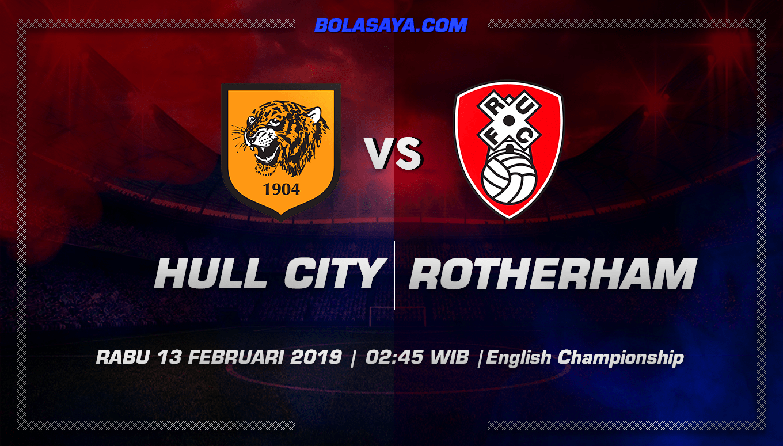 Prediksi Taruhan Bola Hull City vs Rotherham United 13 Februari 2019