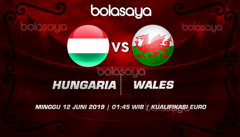 Prediksi Taruhan Bola Hungaria vs Wales 12 Juni 2019