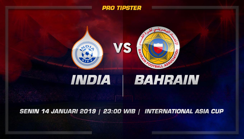 Prediksi Taruhan Bola India VS Bahrain 14 Januari 2019