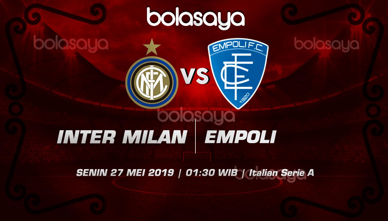 Prediksi Taruhan Bola Inter Vs Empoli 27 Mei 2019