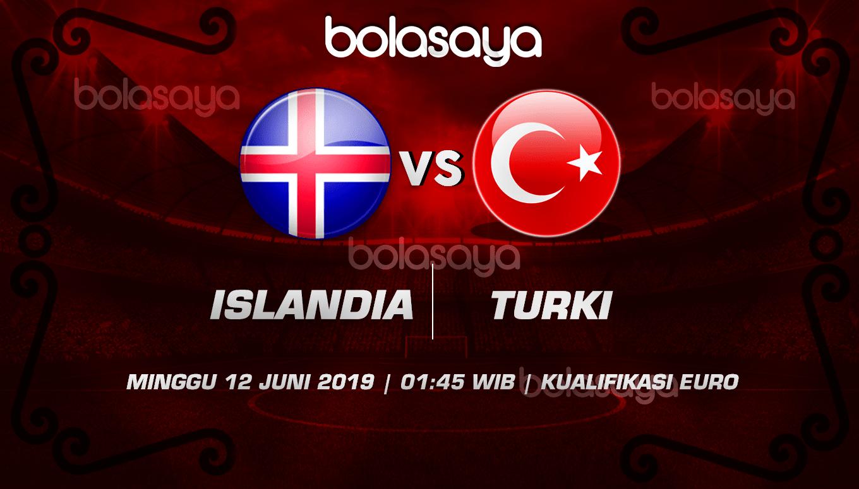 Prediksi Taruhan Bola Islandia vs Turki 12 Juni 2019