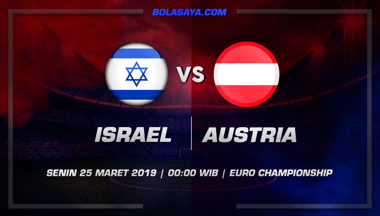Prediksi Taruhan Bola Israel vs Austria 25 Maret 2019