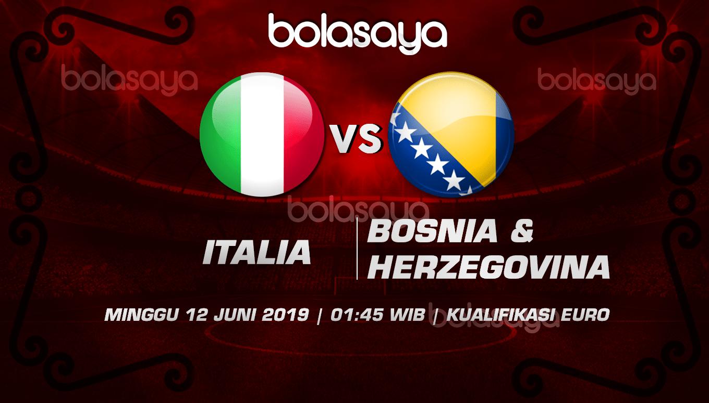 Prediksi Taruhan Bola Italia vs Bosnia & Herzegovina 12 Juni 2019