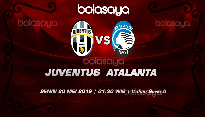 Prediksi Taruhan Bola Juventus Vs Atlanta 20 Mei 2019