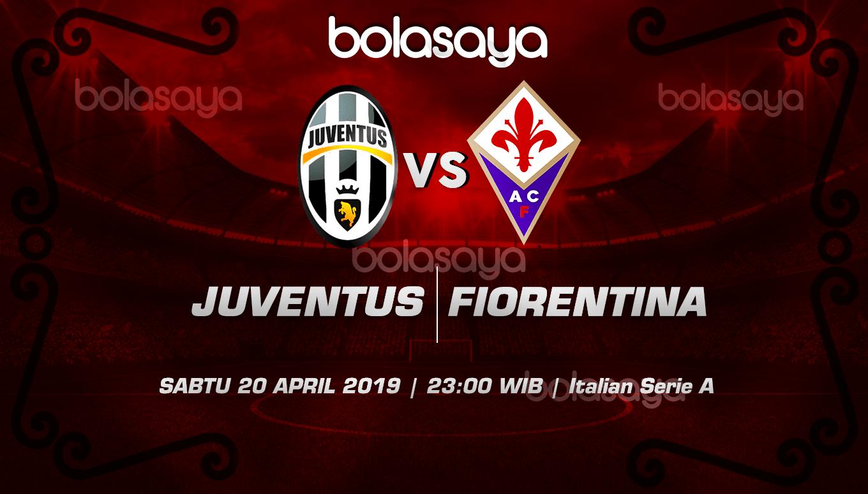 Prediksi Taruhan Bola Juventus vs Fiorentina 20 April 2019