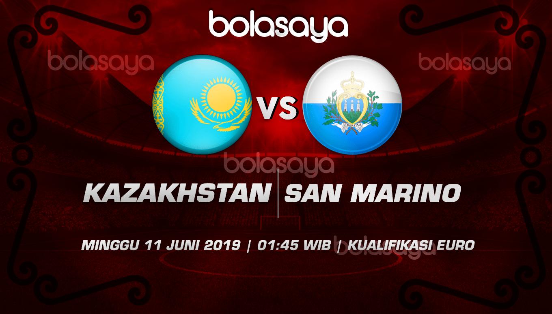 Prediksi Taruhan Bola Kazakhstan vs San Marino 11 Juni 2019