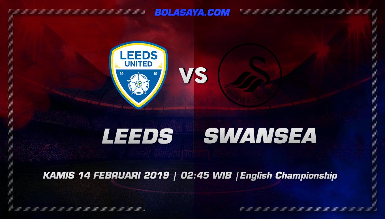 Prediksi Taruhan Bola Leeds vs Swansea 14 Februari 2019