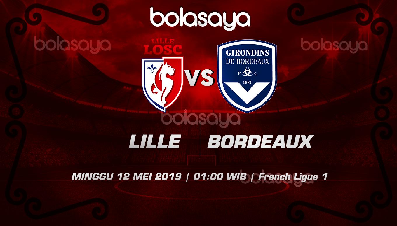 Prediksi Taruhan Bola Lille Vs Bordeaux 12 Mei 2019