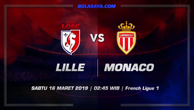 Prediksi Taruhan Bola Lille vs Monaco 16 Maret 2019
