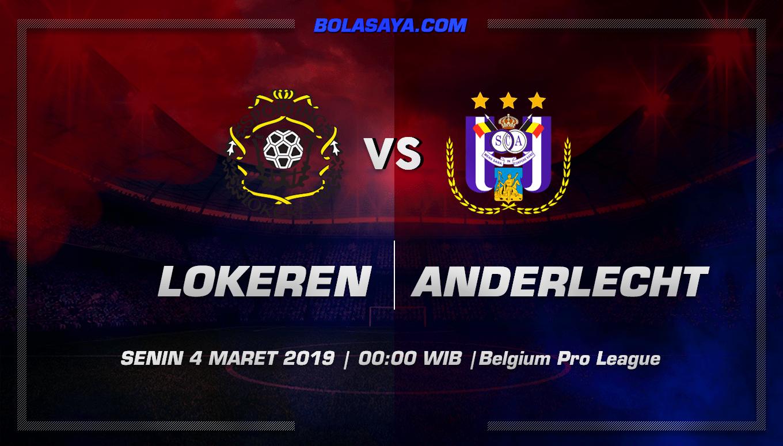 Prediksi Taruhan Bola Lokeren vs Anderlecht 4 Maret 2019