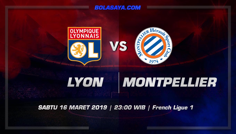 Prediksi Taruhan Bola Lyon vs Montpellier 16 Maret 2019