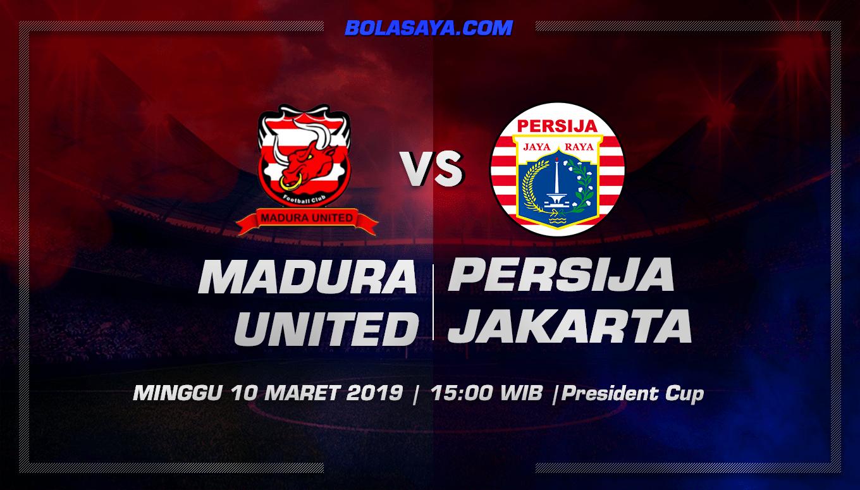 Prediksi Taruhan Bola Madura United vs Persija Jakarta 10 Maret 2019
