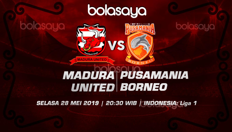 Prediksi Taruhan Bola Madura United vs Pusamania Borneo 28 Mei 2019