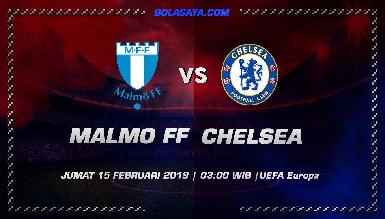 Prediksi Taruhan Bola Malmo vs Chelsea 15 Februari 2019