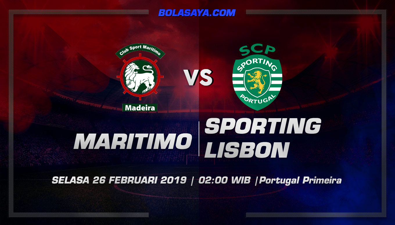 Prediksi Taruhan Bola Maritimo vs Sporting Lisbon 26 Februari 2019
