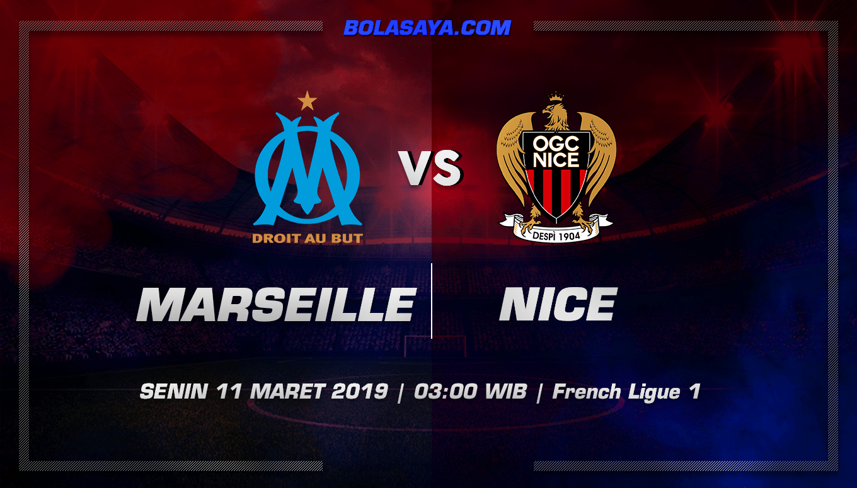 Prediksi Taruhan Bola Marseille vs Nice 11 Maret 2019