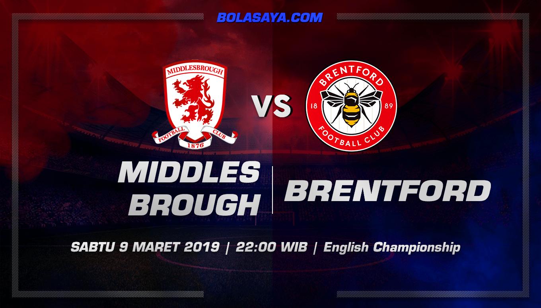 Prediksi Taruhan Bola Middlesbrough vs Brentford 9 Maret 2019
