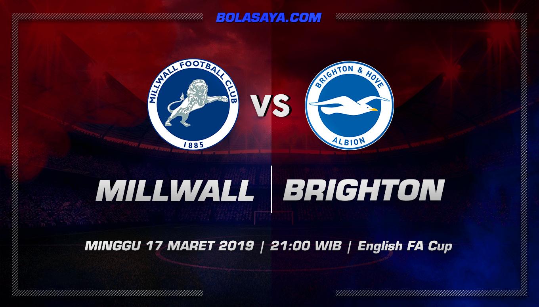 Prediksi Taruhan Bola Millwall vs Brighton Hove Albion 17 Maret 2019