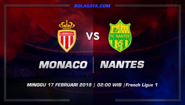 Prediksi Taruhan Bola Monaco vs Nantes 17 Februari 2019