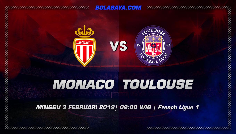 Prediksi Taruhan Bola Monaco vs Toulouse 3 Februari 2019