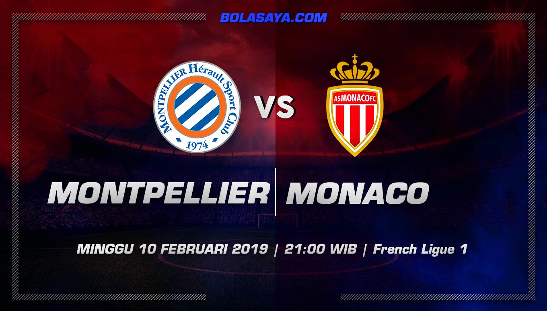 Prediksi Taruhan Bola Montpellier vs Monaco 10 Februari 2019